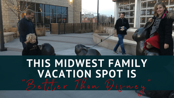 "This Midwest Family Vacation Spot is ""Better Than Disney"""